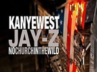 Jay-Z Kanye West - No Church in the Wild