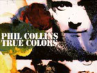 Phil Collins - True colors