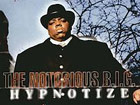 The Notorious B.I.G. - Hypnotize