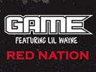 Lil Wayne The Game - Red Nation